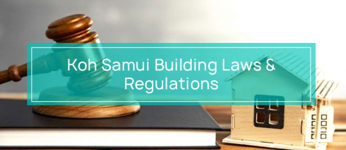 Koh Samui Building Regulations and Zoning Rules