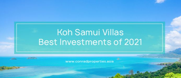 Koh Samui Villas for Sale: Best Investments of 2021